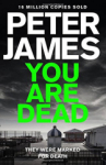 Peter James, You Are Dead (Roy Grace)