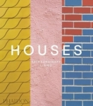 Phaidon Editors, Houses: Extraordinary Living