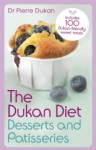 Pierre Dukan, The Dukan Diet Desserts and Patisseries