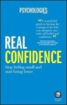 Psychologies Magazine, Real Confidence: Stop feeling small and start being brave