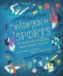 Rachel Ignotofsky, Women in Sport: Fifty Fearless Athletes Who Played to Win