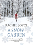 Rachel Joyce, A Snow Garden and Other Stories