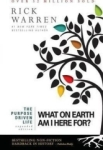 Rick Warren, The Purpose Driven Life: What on Earth Am I Here For?