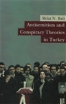 Rıfat N. Bali, Antisemitism and Conspiracy Theories in Turkey