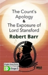 Robert Barr, The Counts Apology - The Exposure of Lord Stansford - English Story Series - C1 Stage 5