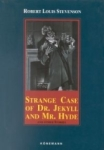 Robert Louis Stevenson, Strange Case of Dr. Jekyll and Mr. Hyde And Other Stories