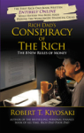 Robert T. Kiyosaki, Rich Dads Conspiracy of the Rich: The 8 New Rules of Money