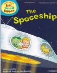 Roderick Hunt, ORT Read With Biff, Chip and Kipper FIRST STORIES Level 4 The Spaceship