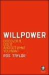 Ros Taylor, Willpower: Discover It, Use It and
