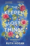 Ruth Hogan, The Keeper of Lost Things: winner of the Richard & Judy Readers Award and Sunday Times bestseller