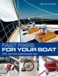 Sandy Lindsey, Fast Fixes for Your Boat: 1001 top boat maintenance