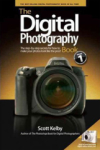 Scott Kelby, The Digital Photography Book: The Step-by-step Secrets for How to Make Your Photos Look Like the Pro