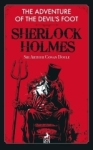 Sir Arthur Conan Doyle, Sherlock Holmes: The Adventure of the Devils Foot