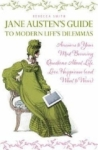 Smith Rebecca, Jane Austens Guide to Modern Lifes Dilemmas: Answers to Your Most Burning Questions about Life, Lo