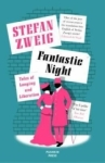 Stefan Zweig, Fantastic Night: Tales of Longing and Liberation