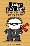 Stephan Pastis, Timmy Failure Its the End When I Say Its the End