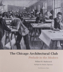 Stephen Bury, The Chicago Architectural Club