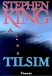 Stephen King, Tılsım
