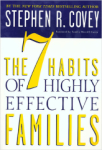 Stephen R. Covey, The 7 Habits of Highly Effective Families