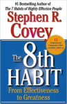 Stephen R. Covey, The 8th Habit: From Effectiveness to Greatness