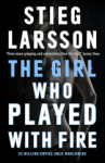 Stieg Larsson, The Girl Who Played with Fire (Millennium Trilogy)