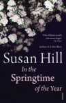 Susan Hill, In the Springtime of the Year