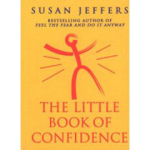 Susan Jeffers, The Little Book of Confidence