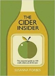 Susanna Forbes, The Cider Insider: The essential guide to 100 craft ciders to drink now