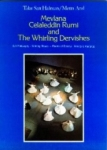 Talat Sait Halman, Metin And, Mevlana Celaleddin Rumi and The Whirling Dervishes