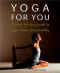 Tara Fraser, Yoga for You