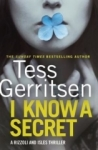 Tess Gerritsen, I Know a Secret (Center Poing Large Print: Rizzoli & Isles)
