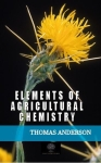 Thomas Anderson, Elements of Agricultural Chemistry