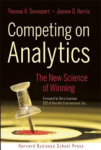 Thomas H. Davenport, Competing on Analytics:The New Science
