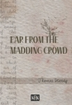 Thomas Hardy, Far From The Madding Crowd