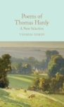 Thomas Hardy, Poems of Thomas Hardy: A New Selection (Macmillan Collectors Library)
