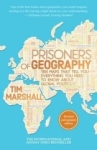 Tim Marshall, Prisoners of Geography: Ten Maps That Tell You Everything You Need to Know About Global Politics