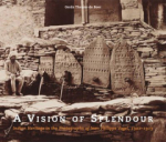 Tobias Aufmkolk, A Vision of Splendour: Indian Heritage in the Photographs