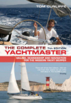 Tom Cunliffe, The Complete Yachtmaster: Sailing, Seamanship and Navigation for the Modern Yacht Skipper