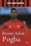Tom Oldfield, Matt Oldfield, Benim Adım 6-Pogba