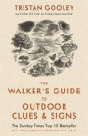Tristan Gooley, The Walkers Guide to Outdoor Clues and Signs