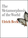Ulrich Beck, The Metamorphosis of the World: How Climate Change is Transforming Our Concept of the World