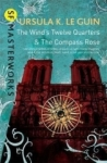 Ursula K. Le Guin, The Winds Twelve Quarters and The