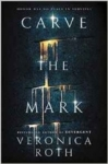Veronica Roth, Carve the Mark