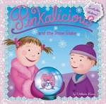Victoria Kann, Pinkalicious PINKALICIOUS AND THE SNOW GLOBE