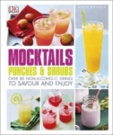 Vikas Khanna, Mocktails, Punches & Shrubs: Over 80 non-alcoholic drinks to savour and enjoy