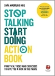 Wiley, Shaa Wasmund, Richard Newton, Stop Talking, Start Doing Action Book: Practical tools and exercises to give you a kick in the pants