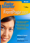 William R. Stanek, Greg Holden, Faster Smarter Microsoft® Office FrontPage® 2003