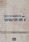 William Shakespeare, Selected Works Of Shakespeare 2