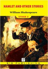 William Shakespeare, Stage 2 Hamlet and Other Stories
