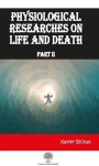Xavier Bichat, Physiological Researches On Life and Death Part 2